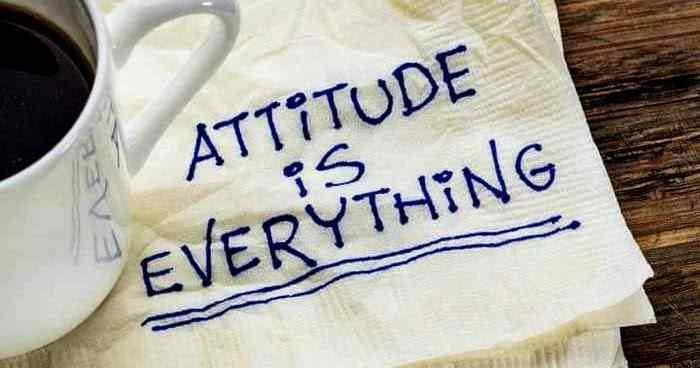 Attitude Adalah Pengertian, Karakteristik, Peran, dan Contoh